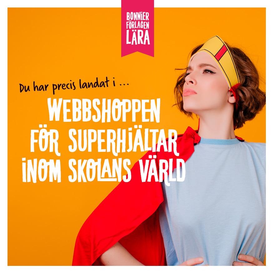 Webbshopen för superhjältar inom skolans värld