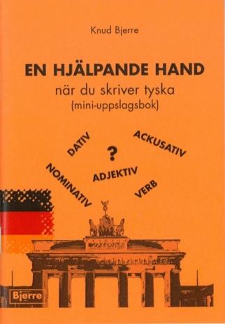 En hjälpande hand när du skriver tyska