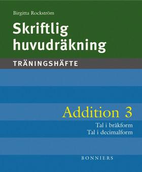 Skriftlig huvudräkning Addition 3 Träningshäften 5-pack