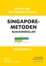 En hel del textuppgifter med Singaporemetoden : blockmodellen - extrabok A. Gul kopieringsmaterial