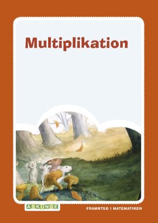 Framsteg / Multiplikation