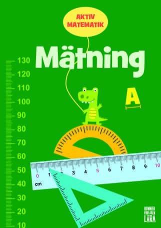 Aktiv matematik Mätning A