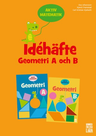 Aktiv matematik Idéhäfte Geometri A och B