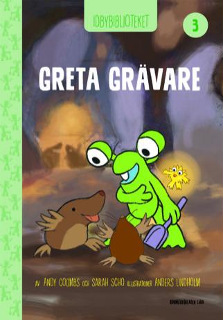 Idbybiblioteket - Greta Grävare