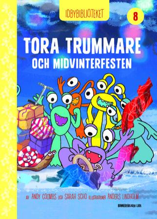 Idbybiblioteket - Tora Trummare och Midvinterfesten
