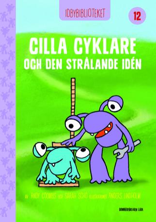 Idbybiblioteket - Cilla Cyklare och Den strålande idén