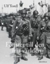 Fönster mot den fria världen : den danska motståndsrörelsen och dess verksamhet i Sverige under ockupationstiden 1940-1945