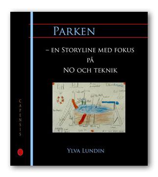 Parken - en Storyline med fokus på NO och teknik