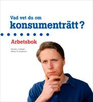 Vad vet du om konsumenträtt? arbetsbok
