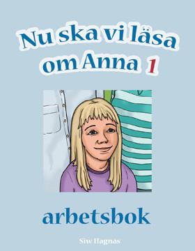 Nu ska vi läsa om Anna Arbetsbok 1