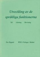 Utveckling av de språkliga funktionerna - tal, läsning, skrivning