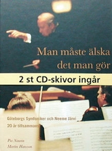 A Passionate affair the story of Neeme Järvi and Göteborgs symfoniker