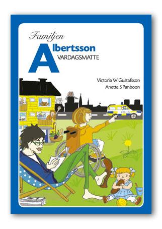 Vardagsmatte / Familjen Albertsson
