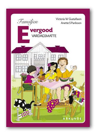 Vardagsmatte / Familjen Evergood