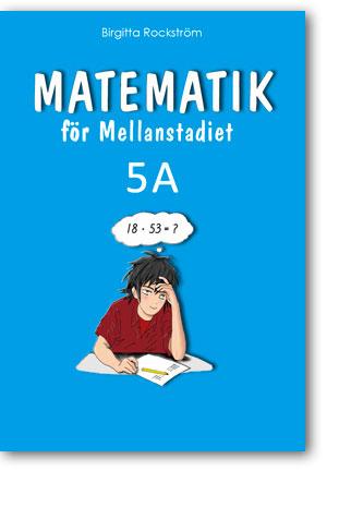 Matematik för Mellanstadiet 5A grundbok