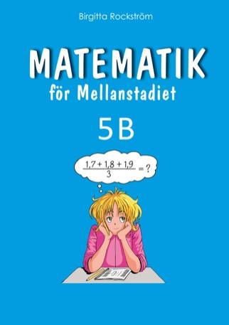 Matematik för mellanstadiet 5B Grundbok