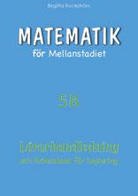 Matematik för mellanstadiet 5B Lärarhandledning
