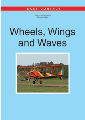 Easy Contact Wheels, Wings and Waves