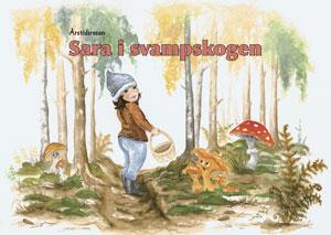Årstidsresan / Sara i svampskogen