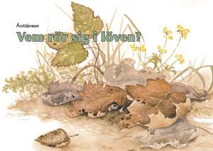 Årstidsresan / Vem rör sig i löven