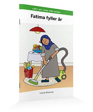 Lätt att läsa för vuxna (grön): Fatima fyller år