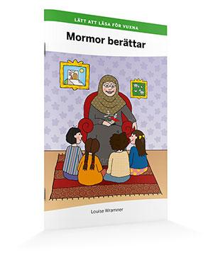 Lätt att läsa för vuxna (grön): Mormor berättar