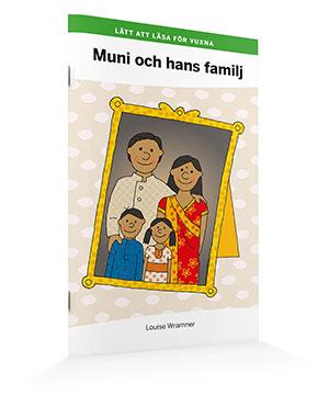 Lätt att läsa för vuxna (grön): Muni och hans familj