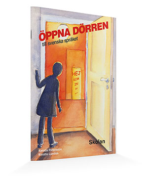 Öppna dörren till svenska språket - Skolan