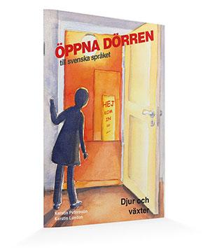 Öppna dörren till svenska språket - Djur och växter