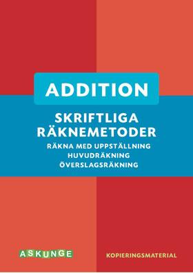 Skriftliga räknemetoder- addition