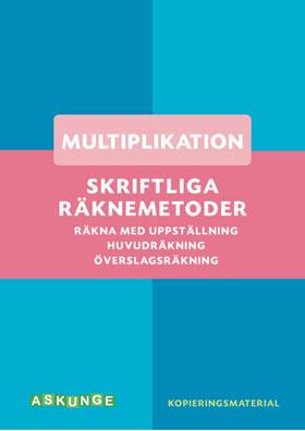 Skriftliga räknemetoder- multiplikation