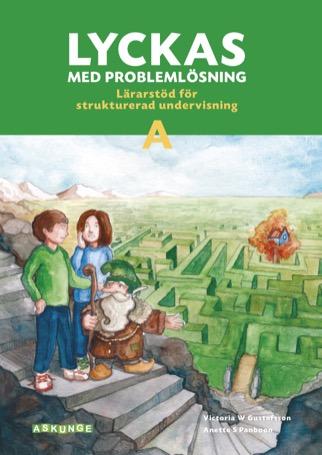 Lyckas med problemlösning A Lärarstöd för strukturerad undervisning inkl affisch