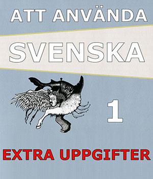 Att använda svenska 1 Extrauppgifter