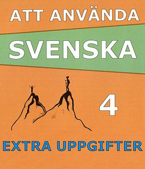 Att använda svenska 4 Extrauppgifter