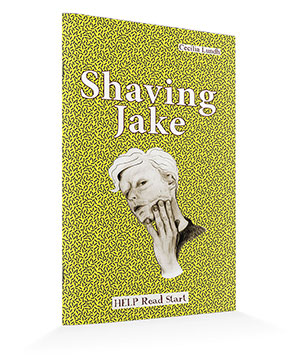 HELP Read Start: Shaving Jake