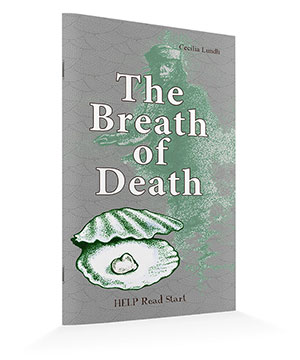HELP Read Start: The Breath of Death