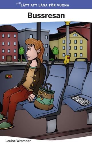 Mer lätt att läsa för vuxna (lila): Bussresan
