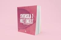 Svenska 1 - Helt enkelt. Digital bok