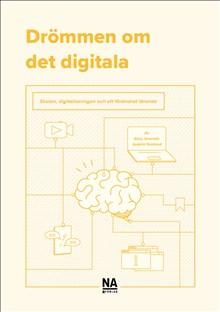 Drömmen om det digitala