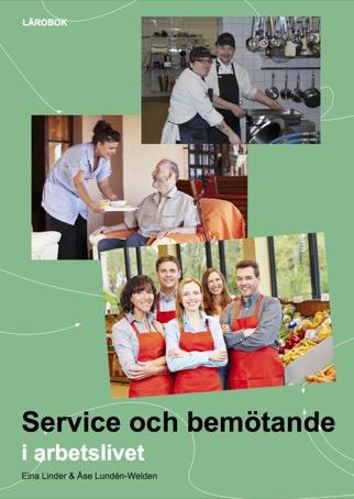 Service och bemötande i arbetslivet, Lärobok