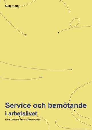 Service och bemötande i arbetslivet, Arbetsbok