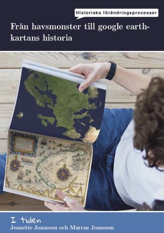 I tiden - Från havsmonster till Google Earth, kartanshistoria