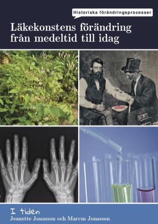 I tiden - Läkekonsten förändring från medeltid till idag