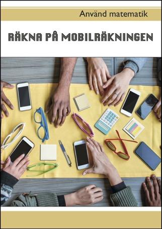 Använd matematik - Räkna på mobilräkningen