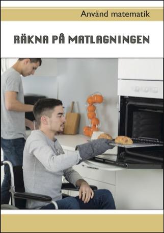 Använd matematik - Räkna på matlagningen