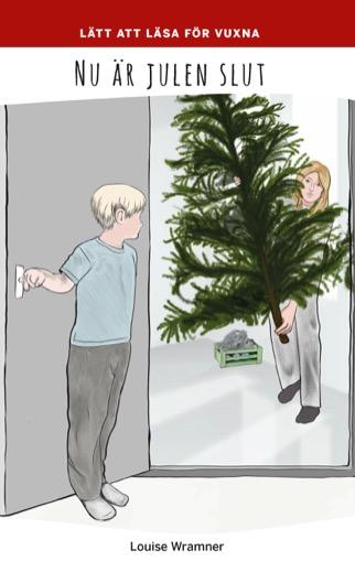 Lätt att läsa för vuxna (röd): Nu är julen slut