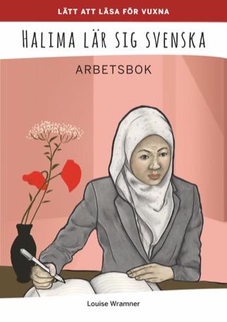Lätt att läsa för vuxna (röd): Halima lär sig svenska, arbetsbok