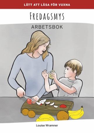 Lätt att läsa för vuxna (röd): Fredagsmys, arbetsbok