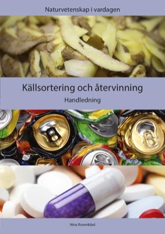 Källsortering och återvinning: Handledning