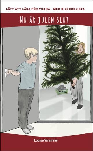 Lätt att läsa för vuxna (röd): Nu är julen slut, med bildordlista